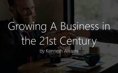 Growing A Business in the 21st Century